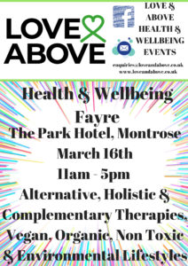 Love & Above Health & Wellbeing Fayre Montrose 2019 @ Park Hotel